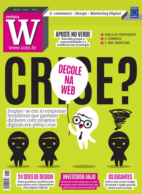 Edição 182 da Revista W entrevista com o criador do E-farsas!