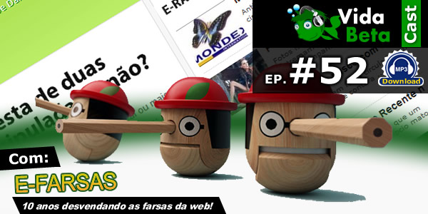 Podcast Vida Beta com a participação do E-farsas!
