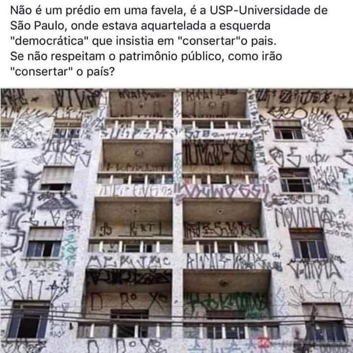 Prédio com a fachada toda pichada é mesmo da Universidade de São Paulo?