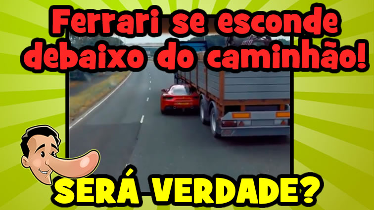 Fugitivo da polícia esconde Ferrari debaixo de um caminhão! Será verdade?