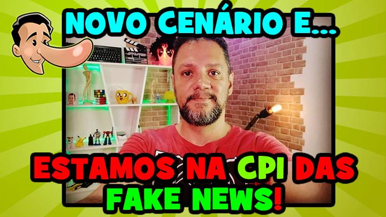 Cenário novo do E-farsas e participamos da CPMI das Fake News!
