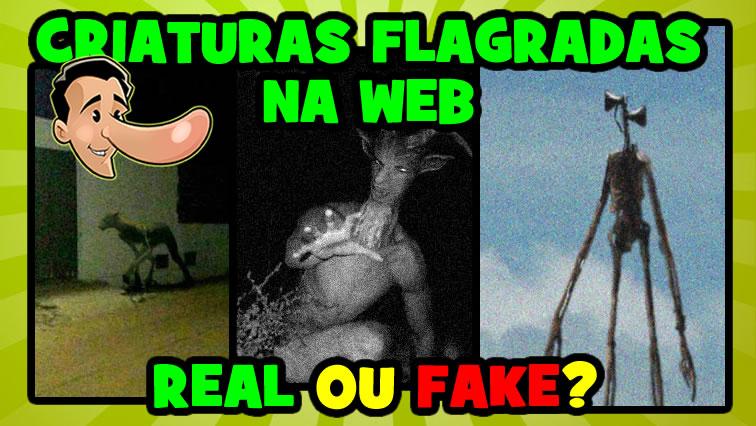 A verdade sobre registros de criaturas flagradas na web!