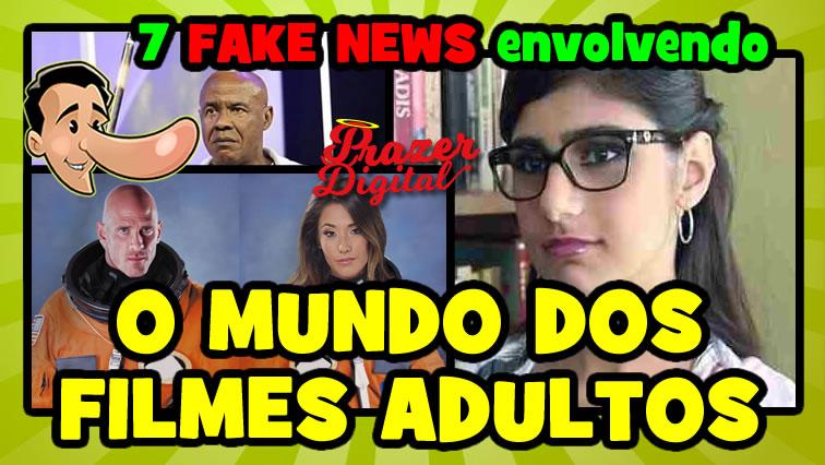 7 notícias falsas envolvendo o mundo do entretenimento adulto!