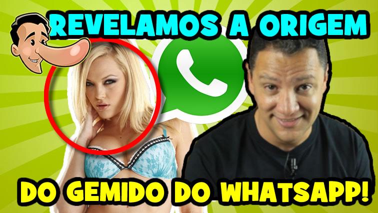 A origem do gemido das pegadinhas do WhatsApp!