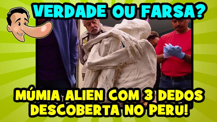 Múmia alienígena de 3 dedos encontrada no Peru! Será verdade?