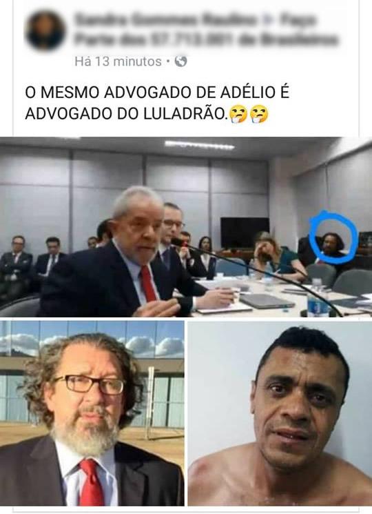 O advogado do Lula é o mesmo que está defendendo o agressor do Bolsonaro?