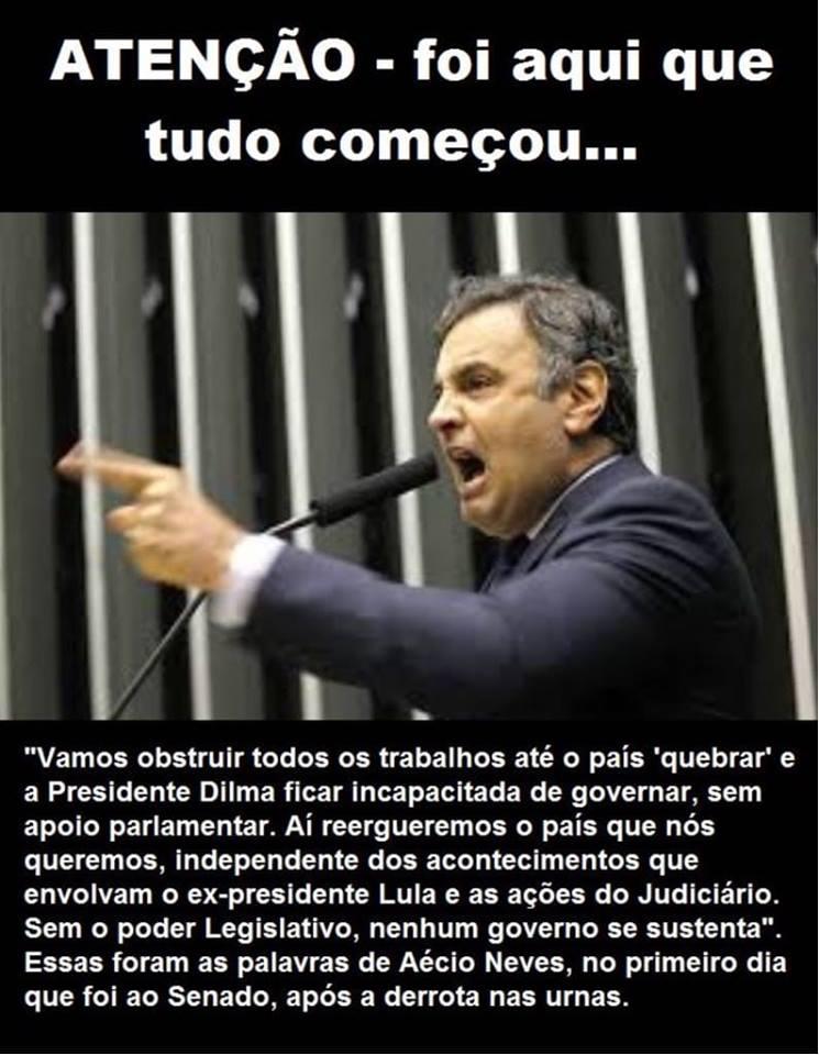 Aécio Neves pediu para obstruir todos os trabalhos legislativos até o país quebrar?