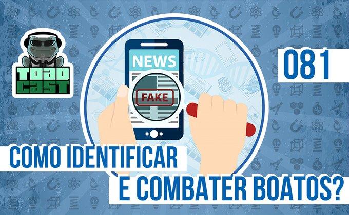 Como acabar com os boatos digitais? Ouça o @efarsas no @Toadcast Ciência!