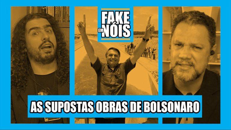Fake em Nóis: Bolsonaro fez tudo isso de obra mesmo?