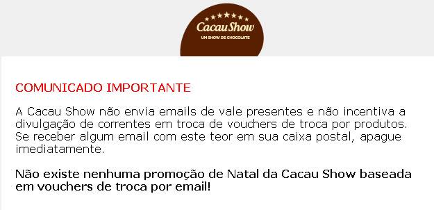 Aviso no site da Cacau Show explica que a história é falsa!