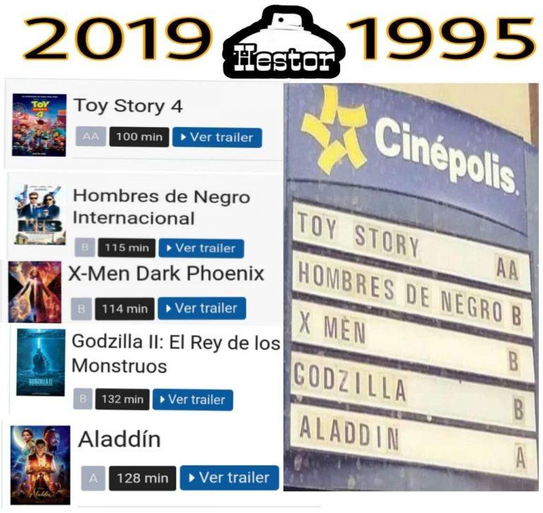 Os filmes que estrearam em 2019 são os mesmos que estavam em cartaz em 1995?