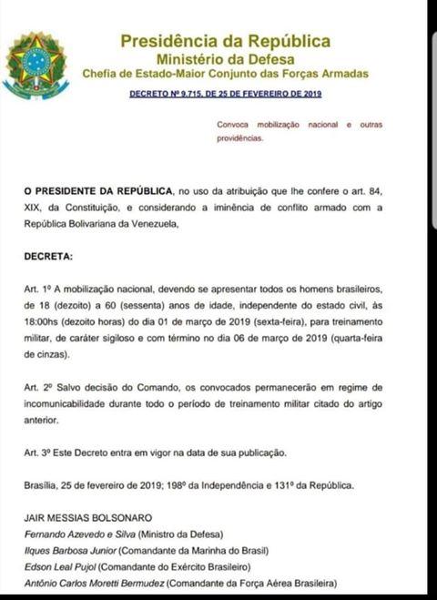 Jair Bolsonaro assinou o Decreto 9.715, convocando os homens para a guerra?