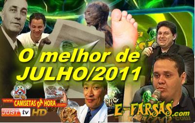 E-farsas - Retrospectiva - JULHO de 2011