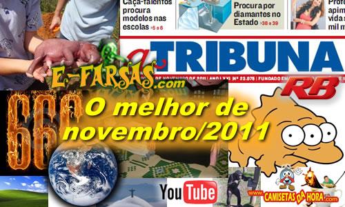 Retrospectiva E-farsas - NOvembro de 2011!