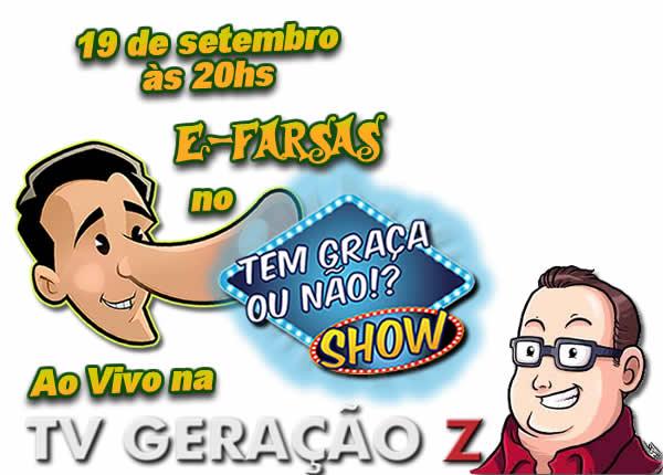 """O E-farsas em entrevista ao vivo no """"Tem Graça ou Não!? Show""""!"""