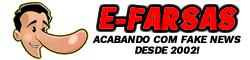 E-farsas – Desvendando fake news desde 2002!