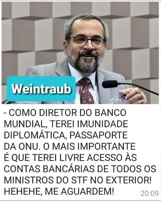 Abraham Weintraub foi para o Banco Mundial para ter acesso às contas dos Ministros?
