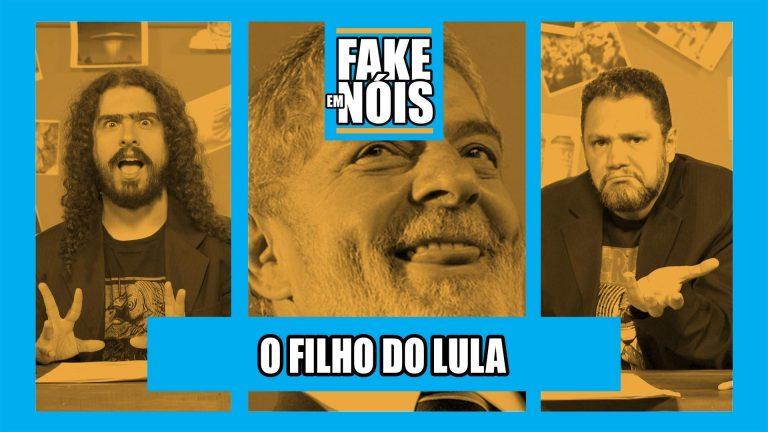 Fake em Nóis: O que é verdade e o que é farsa nas histórias envolvendo o filho do Lula?