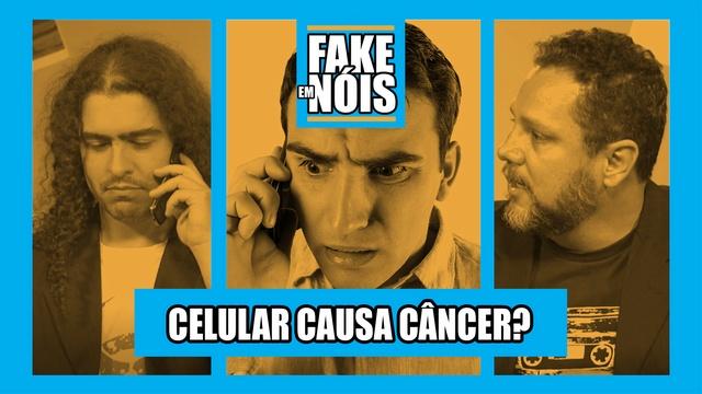 Fake em Nóis: Celular causa câncer? O 5G faz mal pra saúde?