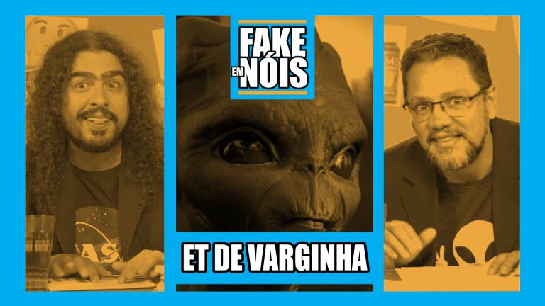 Fake em Nóis: 24 anos do caso do ET de Varginha!