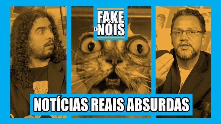Fake em Nóis: Último programa traz notícias reais que parecem falsas!