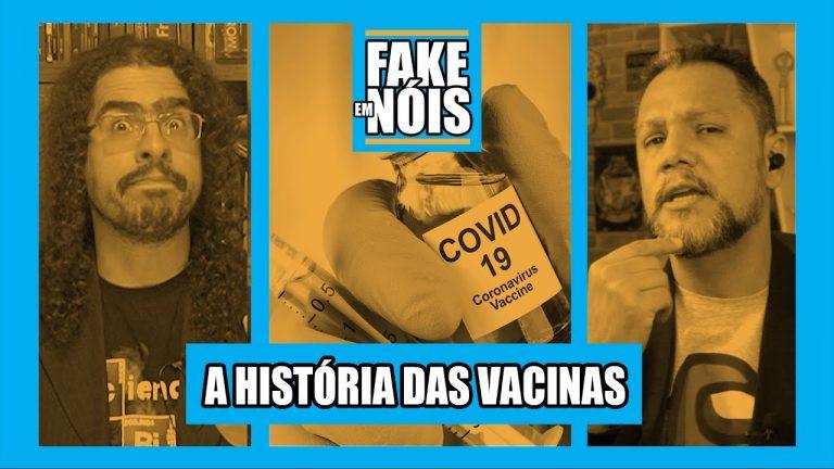 Fake em Nóis: A história das vacinas e as fake news envolvendo a imunização!