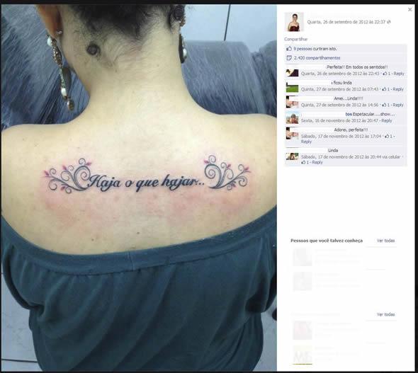 Haja o que hajar - Moça exibe tatuagem com erro gramatical na web. Será que a foto é real? (foto: Reprodução/Facebook)