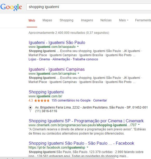 """Busca por """"Shopping Iguatemi"""" no Google mostra que há vários shoppings com esse nome espalhados pelo Brasil!"""