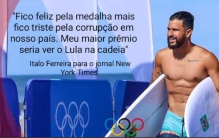 O surfista Ítalo Ferreira disse ao New York Times que seu maior prêmio seria ver o Lula na cadeia?