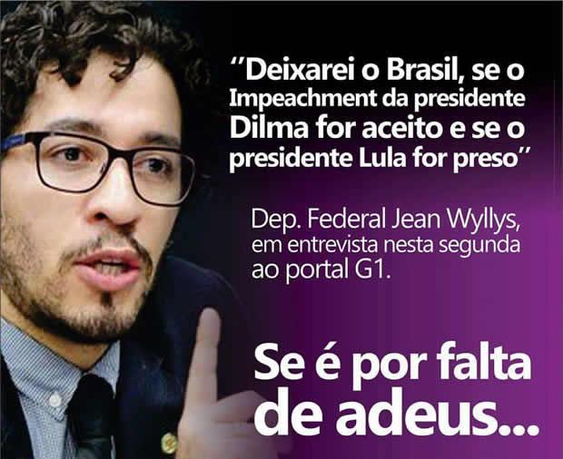 Deputado teria ameaçado deixar o país caso a presidente sofra impeachment! Será verdade? (foto: Reprodução/Facebook)