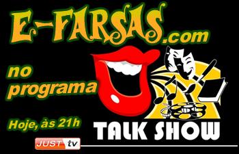 E-farsas em entrevista no programa Talk Show da Justtv!