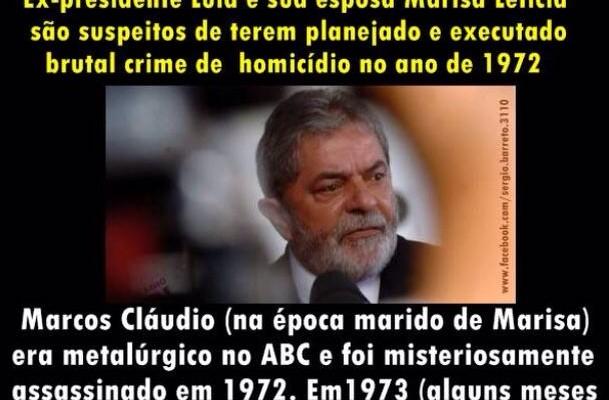 Imagem que circula pelo Facebook afirma que Lula e Marisa são suspeitos de assassinato! Será verdade?