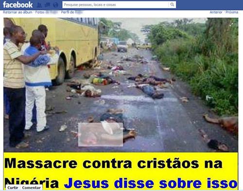 Massacre contra cristãos na Nigéria! Verdadeiro ou farsa?