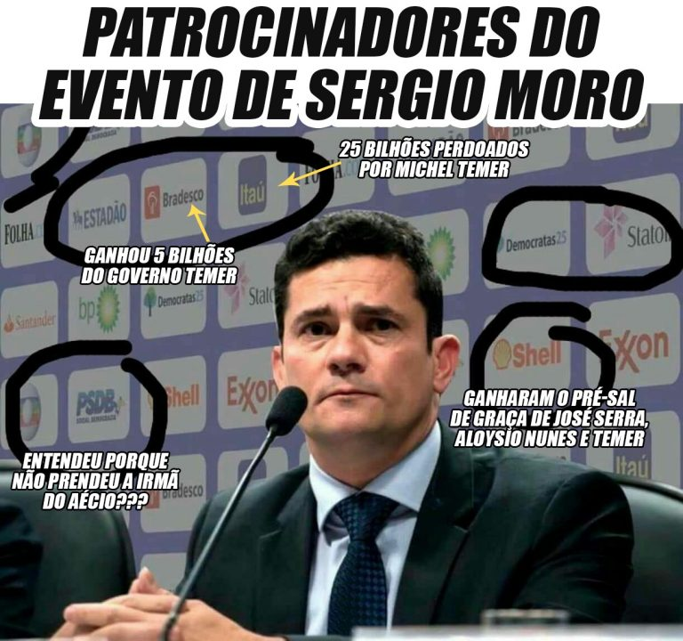 Sérgio Moro participou de evento patrocinado pela Globo, Shell, Exxon, Itaú, PSDB e Estadão?