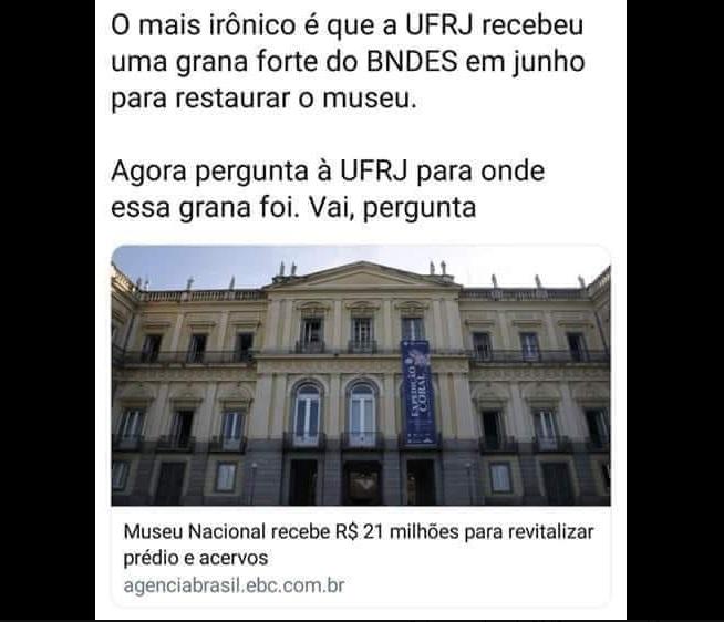 A UFRJ tinha recebido 21,7 milhões do BNDES para restaurar o Museu Nacional do Rio de Janeiro?