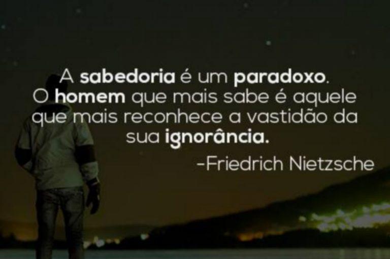 """Frase sobre a """"vastidão da ignorância do homem"""" pertence a Nietzsche?"""