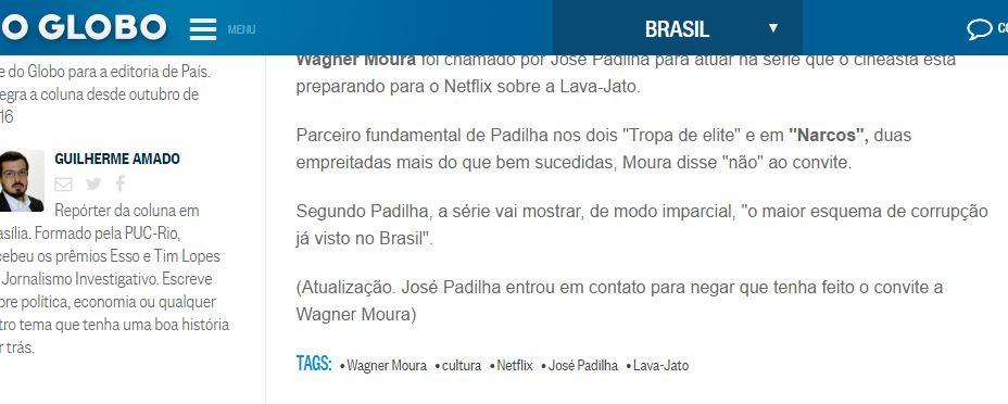 Jornalista fez uma atualização em sua matéria, explicando que o diretor José Padilha não convidou Wagner Moura!