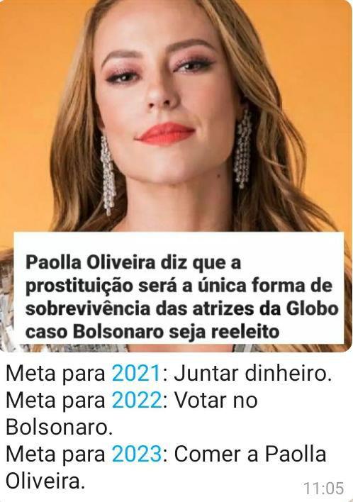 Paolla Oliveira disse que a prostituição será a única sobrevivência das atrizes da Globo caso Bolsonaro seja reeleito?