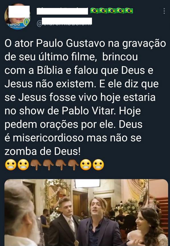 O comediante Paulo Gustavo foi punido pela Justiça Divina após zombar de Jesus?
