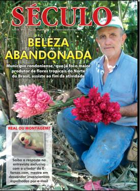 Capa da Edição 67 da Revista Século de Rondônia - Entrevista com o E-farsas!