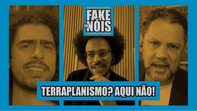 Fake em Nóis: O Terraplanismo É a Maior FAKE NEWS (com o ex-BBB João Luiz)