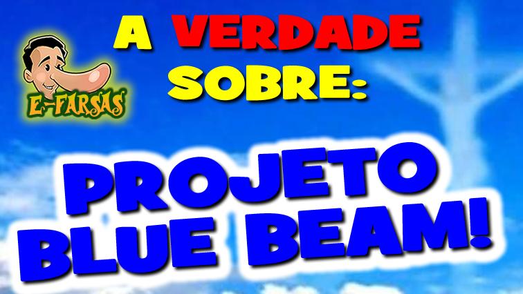 Vídeo: A verdade sobre o Projeto Blue Beam!