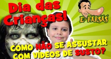Efarsinho ensina como não se assustar com vídeos da internet!