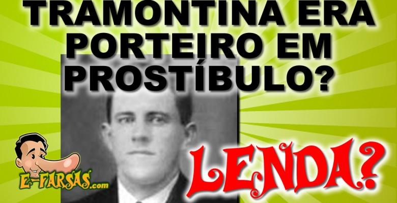 O fundador da Tramontina foi porteiro de um prostíbulo?