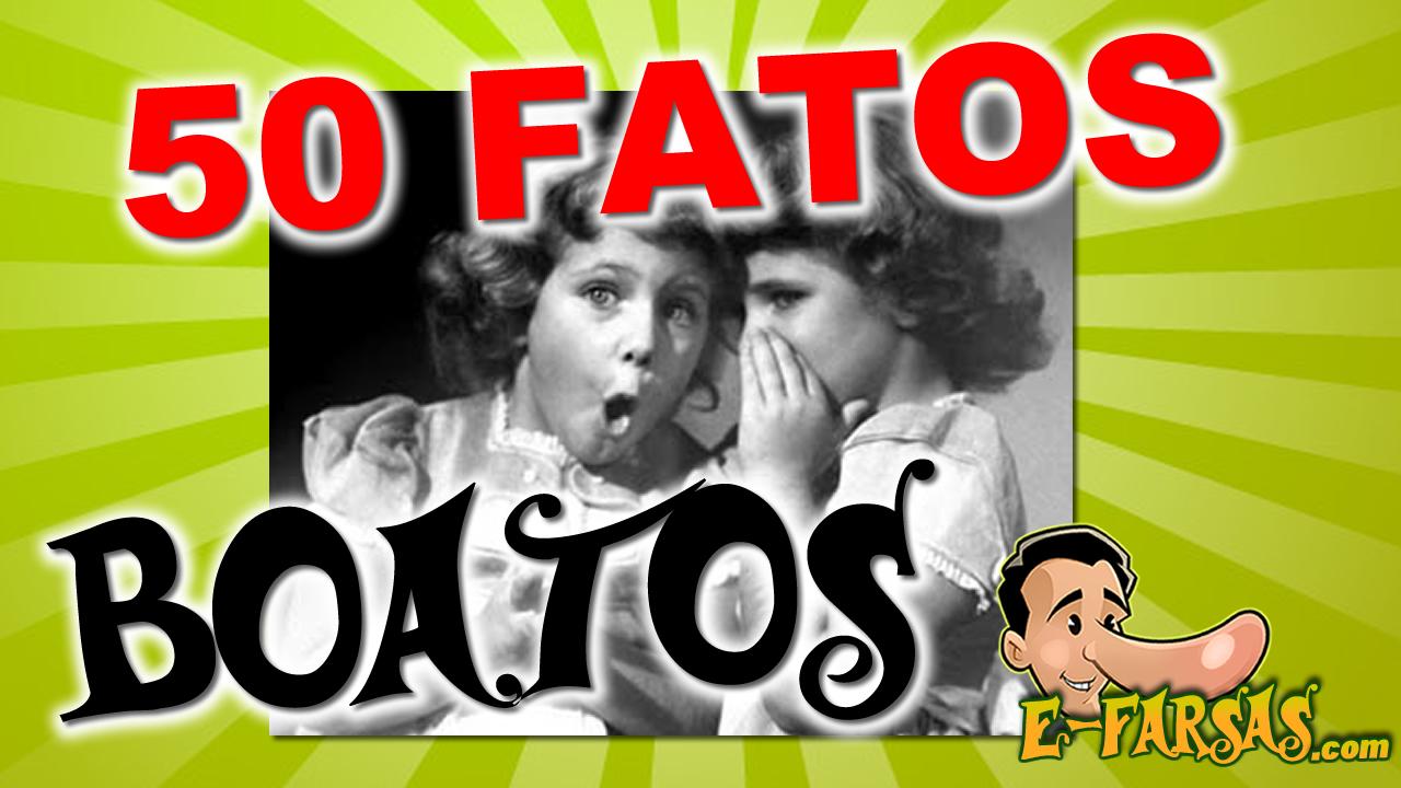 Vídeo: 50 fatos sobre o boato!