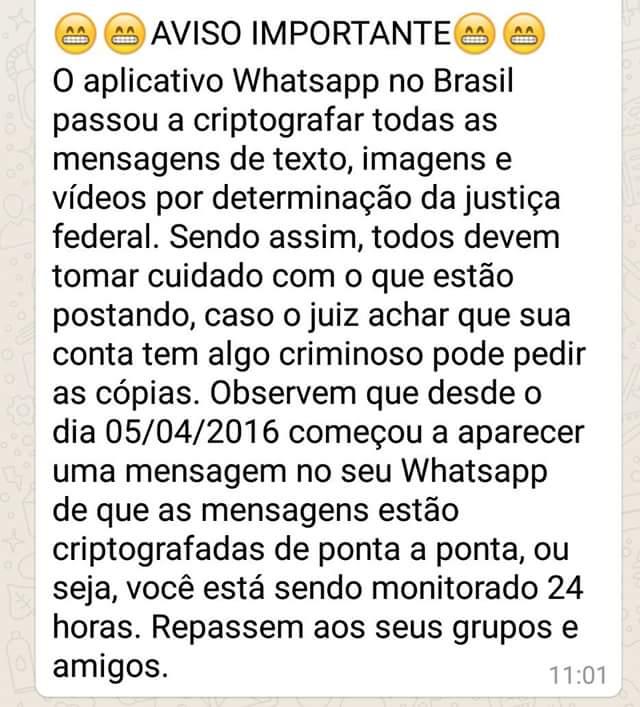 Mensagem espalhada alerta para o perigo das mensagem criptografadas do WhatsApp! Será verdade?