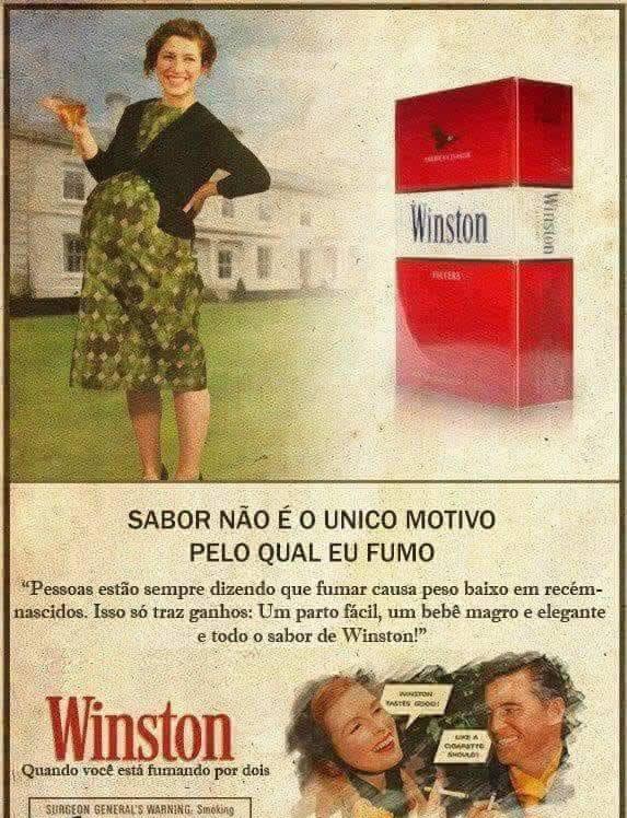 Propaganda antiga dos cigarros Winston falava sobre benefícios para as grávidas?